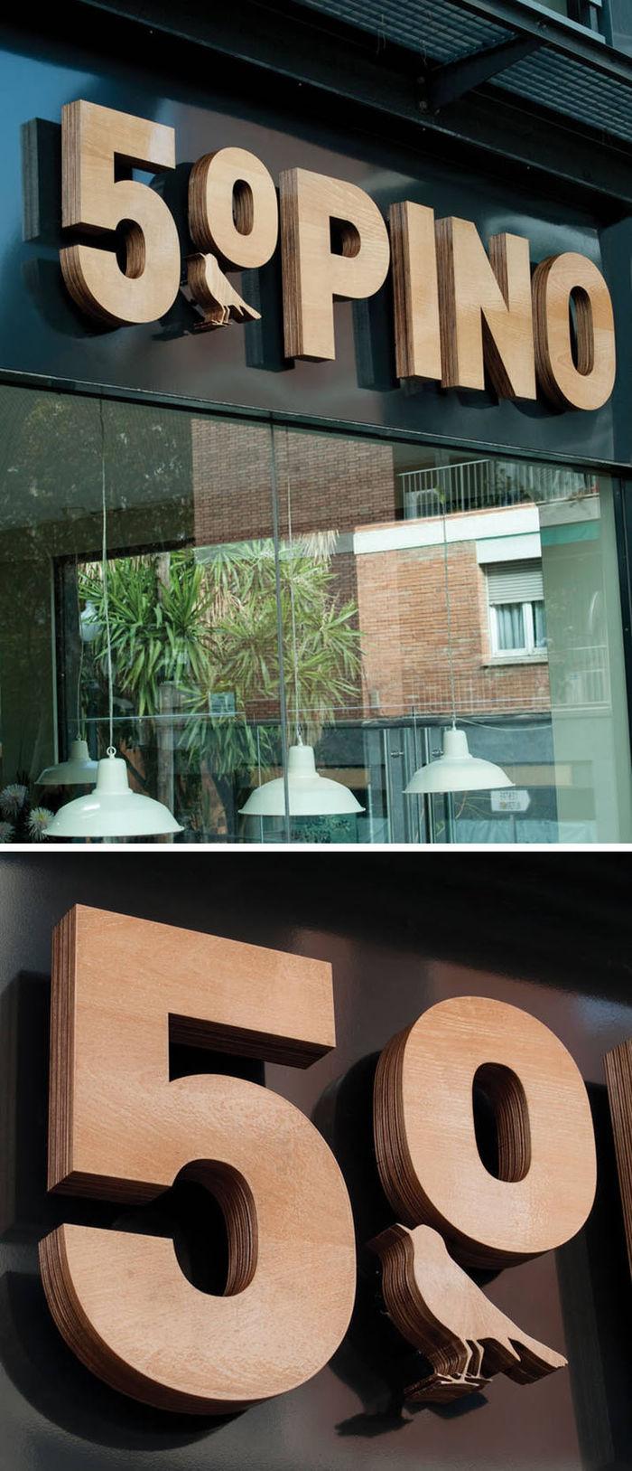 Lo Siento разработал вывеску для 5º Pino. Сдача в аренду производства Felip Pares.